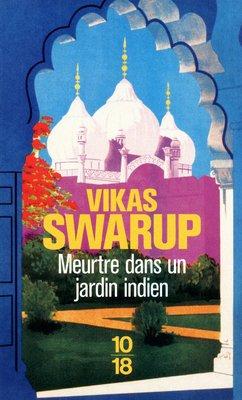Meurtre dans un jardin indien - Vikas Swarup