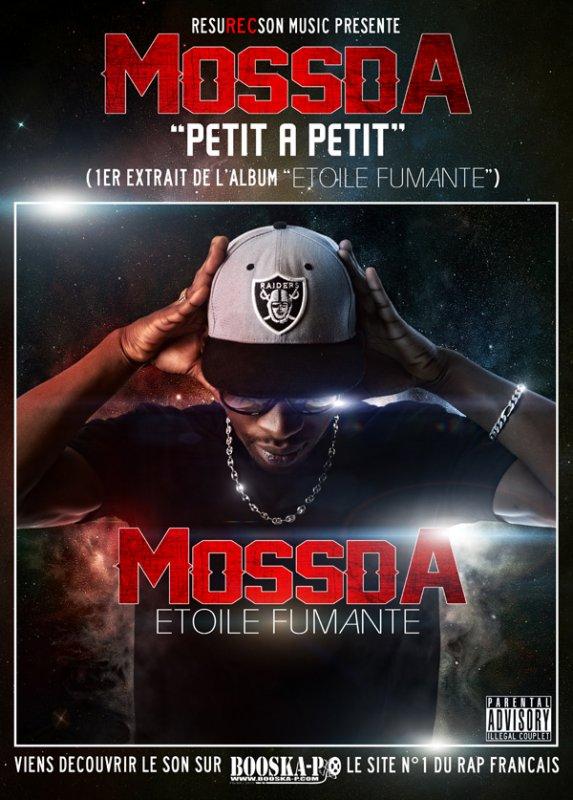 """Premier extrait du Street Album de MOSSDA (""""Etoile Fumante"""")/PETIT A PETIT"""