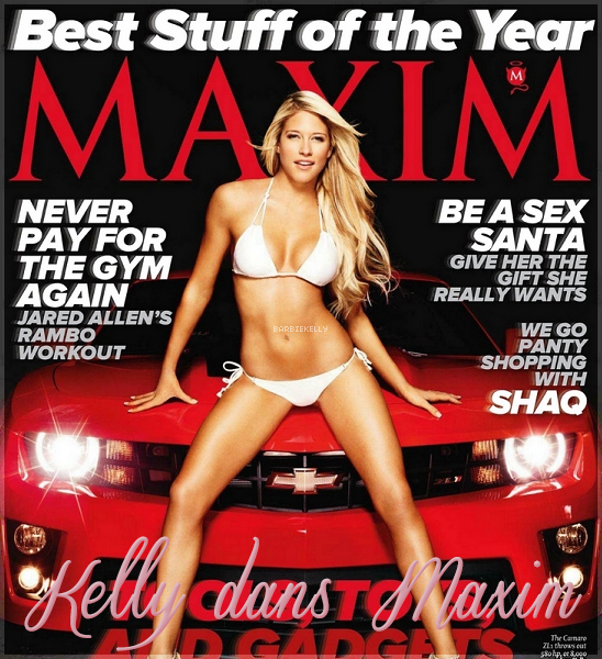 La perfection, c'est elle ♥ Kelly dans Maxim
