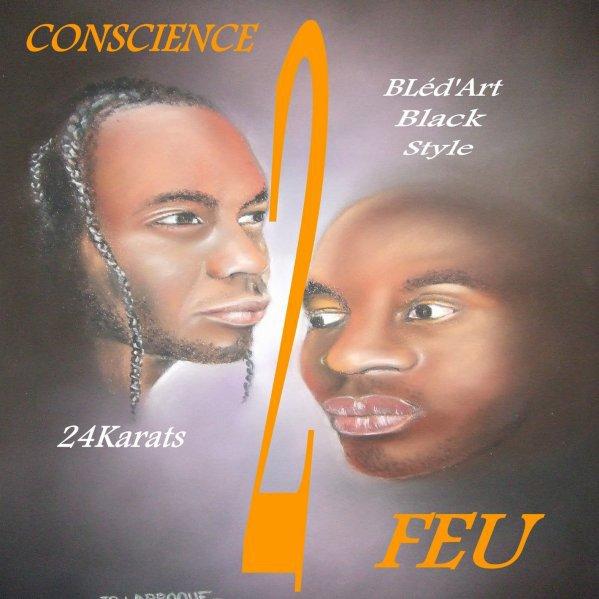 """Album En Vente """"Conscience 2 Feu"""" Merci Pour Le Soutien ,C'est Une Force En +...Blessed..."""