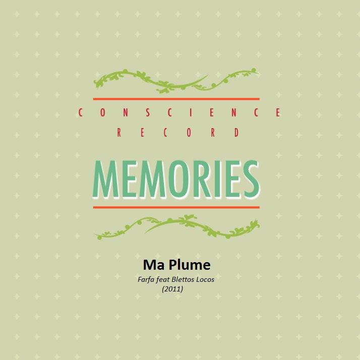 MEMORIES / Ma Plume  (2016)