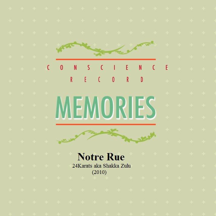 MEMORIES / Notre Rue (2016)