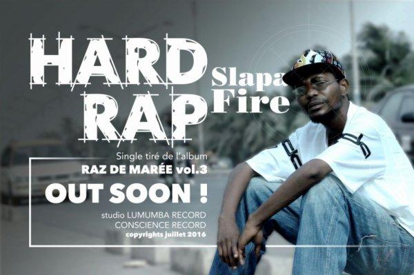 """Slapa Fire nous reviens le 17 Octobre 2016 pour son titre """"HARD RAP"""""""