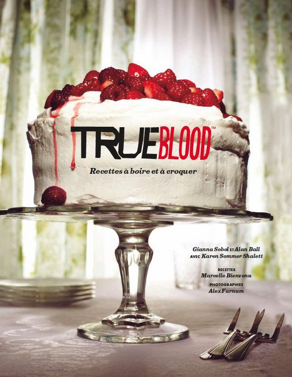 True Blood ➜ Recettes à boire et à croquer