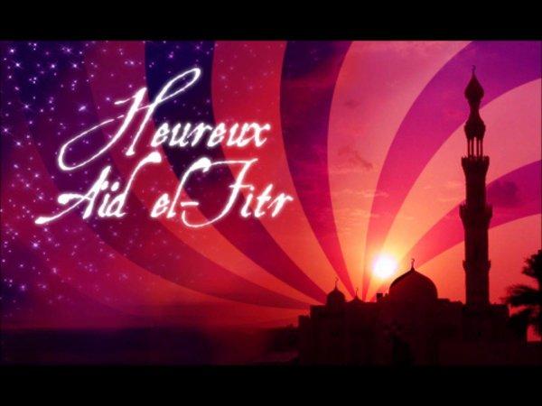 bonne fin de ramadan et bonne fete de l'aïd
