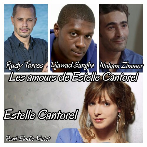 Les amours de Estelle Cantorel :
