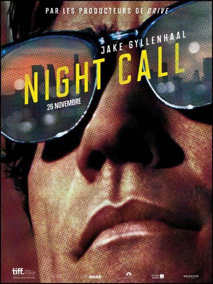 |Filmographie|NIGHTCRAWLER  Ca va être du lourd, très lourd !