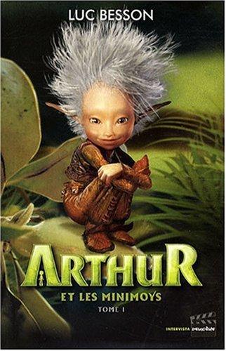 Arthur et les Minimoys, Luc Besson