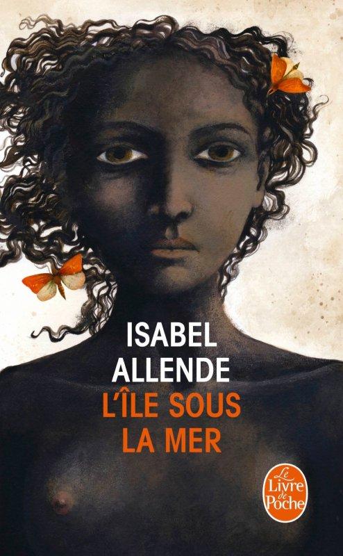 L'île sous la mer, Isabel Allende