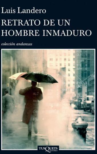 Retrato de un  hombre inmaduro, Luis Landero