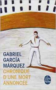 Chronique d'une mort annoncée, Garbriel García Márquez