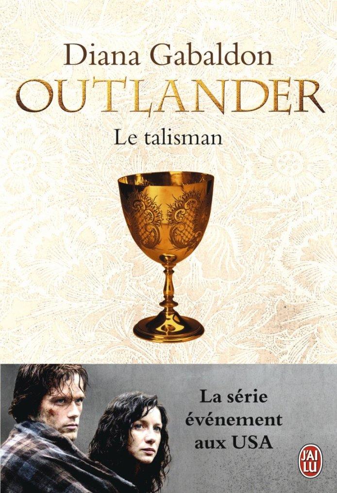 Outlander II, Le talisman, Diana Gabaldon
