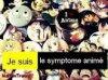 Symptome Anime