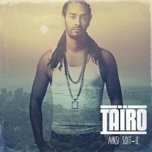 Tairo - Tu Me Donnes Chaud (2013)