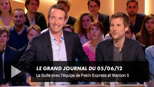. 05/06/2012: Dans Le grand journal sur Canal + pour parler de Pékin Express: Le passager mystère..
