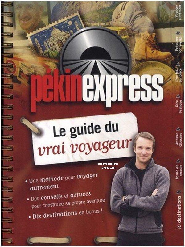. 04/03/2009: Parution de Pékin Express: Le guide du vrai voyageur, écrit par Stéphane et Jérôme Bourgine..