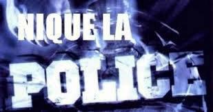nique la police !!!!!!!!!!!!!!!!!!!!!!!!!!!