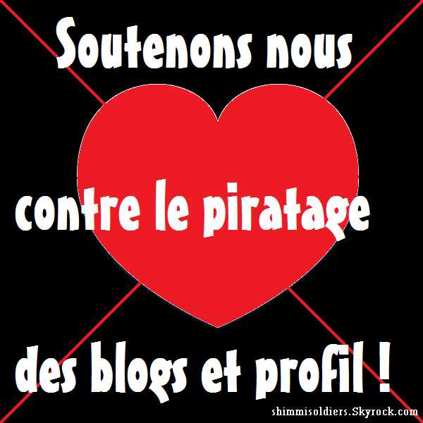 Soutenonsnous contre le piratage !!