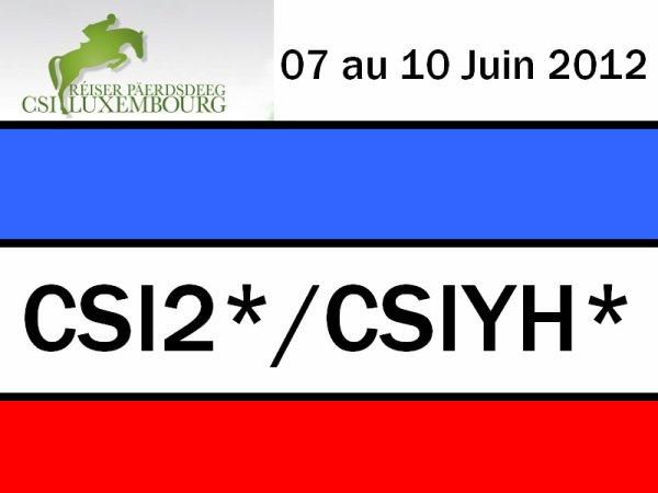 CSI2* Roeser (LUX) - 07 au 10 Juin 2012
