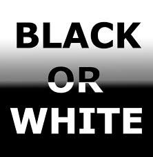 Black or White ♥♥♥♥