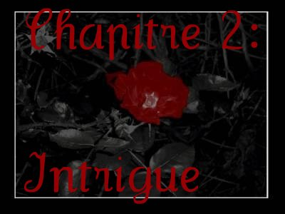 Chapitre 2: Intrigue