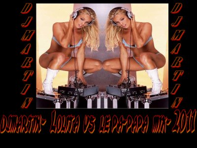 DJ Mix Vol 2 / djmartin-  Lolita vs le pa-papa  mix- 2011 (2011)