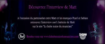 INTERVIEW DE MATT