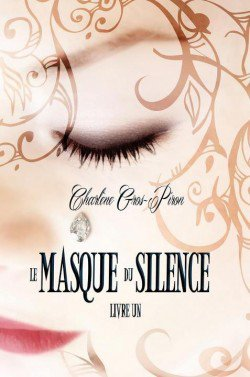 Chronique du Masque du Silence Livre 1 par New-World-Of-Imagination