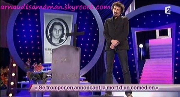 Se tromper en annonçant la mort d'un comédien (56ème passage d'Arnaud Tsamere)