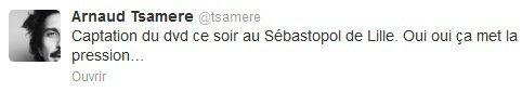 Scoop!!! Le DVD du spectacle d'Arnaud Tsamere est fait!!!!