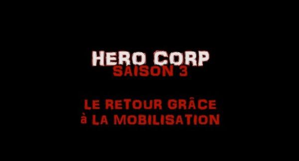 Hero Corp, le retour...