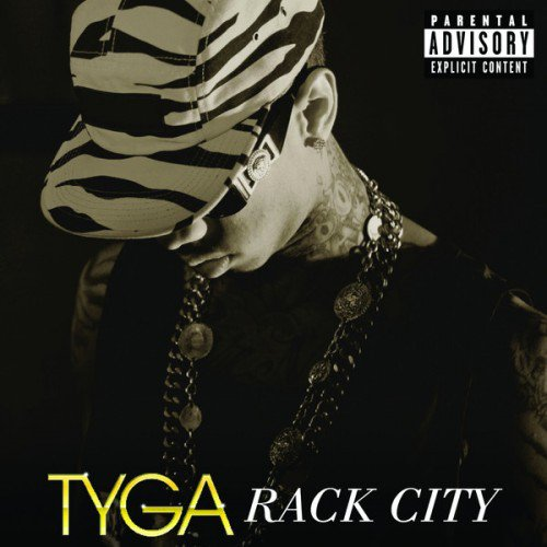 TYGA - RACK CITY (2012)
