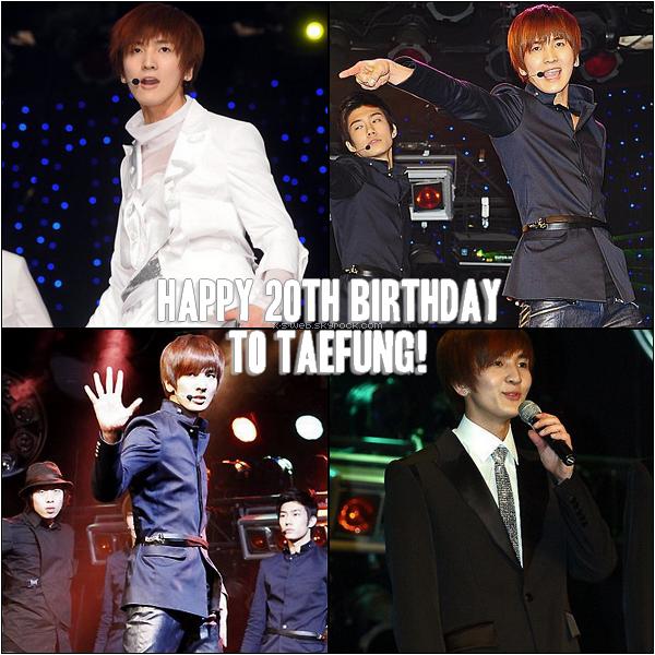 .Joyeux anniversaire Taefung! .