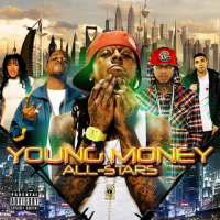 we are young money / ima stunts (2010)