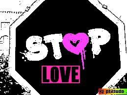 stop love