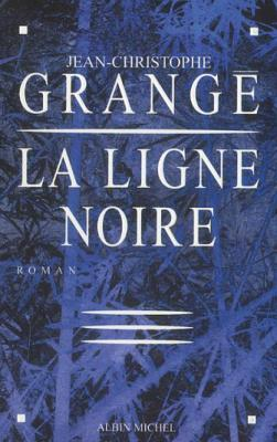 La Ligne Noire, de Jean-Christophe Grangé