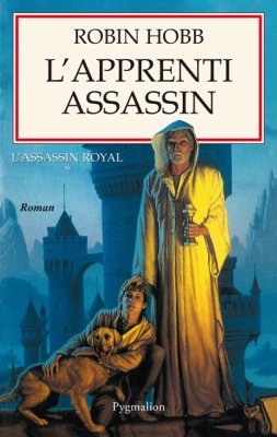 L'Assassin Royal tome 1, de Robin Hobb