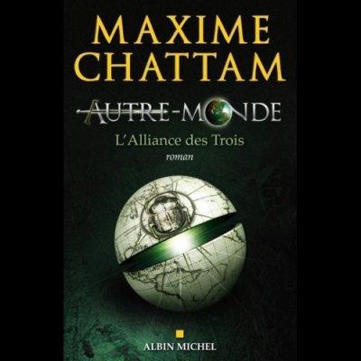 Autre-Monde, tome 1, de Maxime Chattam