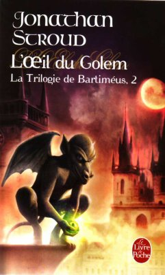 La Trilogie de Bartiméus, tome 2, de Jonathan Stroud