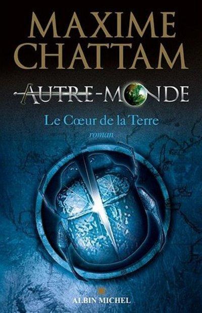 Autre-Monde, tome 3, de Maxime Chattam