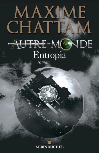 Autre-Monde, tome 4, de Maxime Chattam