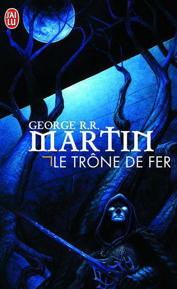 Le Trône de Fer, Tome 1, de George R.R. Martin