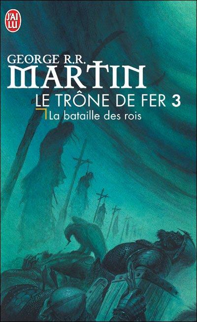 Le Trône de Fer, Tome 3, de George R.R. Martin