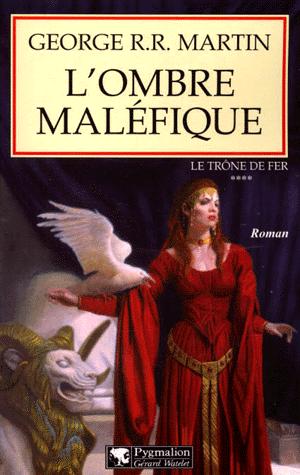 Le Trône de Fer, Tome 4, de George R.R. Martin
