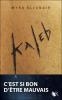 Kaleb, Tome 1, de Myra Eljundir