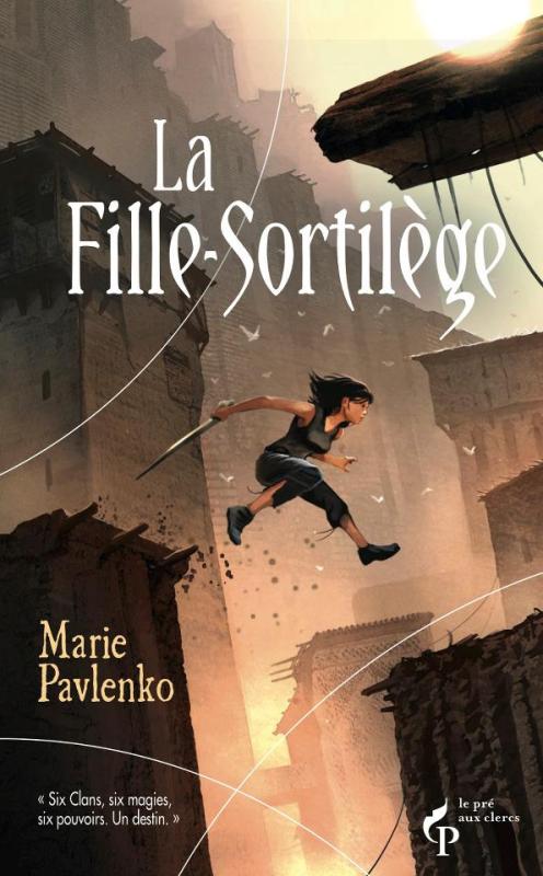La Fille-Sortilège, de Marie Pavlenko