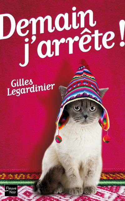 Demain j'arrête !, de Gilles Legardinier