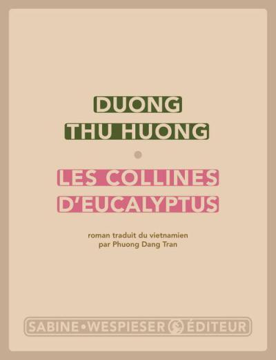 Les collines d'eucalyptus, de Duong Thu Huong