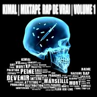 KIMAL - MIXTAPE RAP DE VRAI VOLUME 1