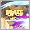 Rihanna Feat Drake - Take Care